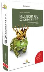 Heul_nicht_rum_Coach_Dich_selbst