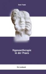 Hypnosetherapie in der Praxis